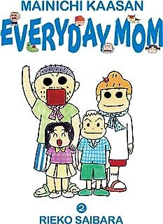 MAINICHI KAASAN: EVERYDAY MOM 2 (English Edition)