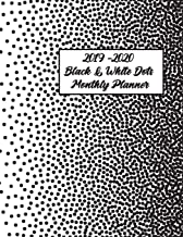 2019-2020 Black & White Dots Monthly Planner: 24 Months Pretty Simple Calendar Planner - Get Organized. Get Focused. Take Action Today and Achieve Your Goals