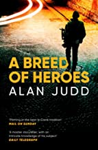 A Breed of Heroes (English Edition)