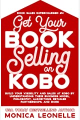 Get Your Book Selling on Kobo (Book Sales Supercharged #4) Kindle Edition