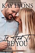 It Had To Be You (Montana Secrets Book 2)