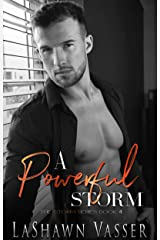 A Powerful Storm: Loving Brody (The Storm Series Book 4) Kindle Edition