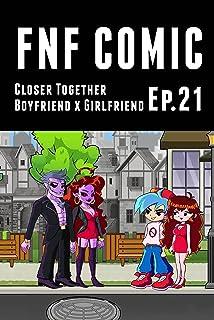 FNF Comic Ep.21: Closer Together Boyfriend x Girlfriend