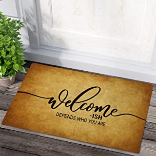 Funny Welcome Mats Welcome-Ish Depends Who You are Front Door Mat Non-Slip Rubber Backing Entry Funny Doormat Indoor Outdo...