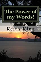 The Power of my Words!