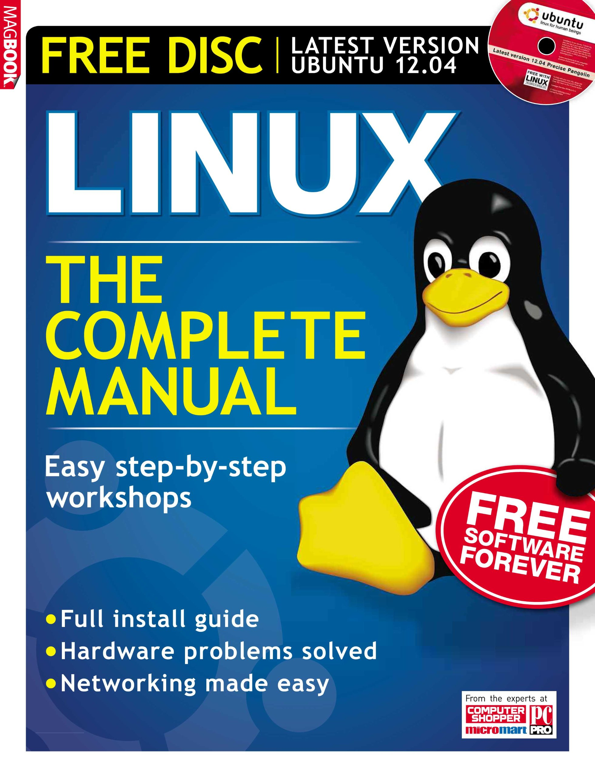 Linux: The Complete Manual