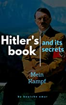 """Hitler's book and its secrets """"Mein Kampf"""" """"My fight"""" """" my struggle"""": this book is about the secrets that Never been writt..."""