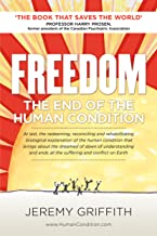Best freedom the end of the human condition Reviews