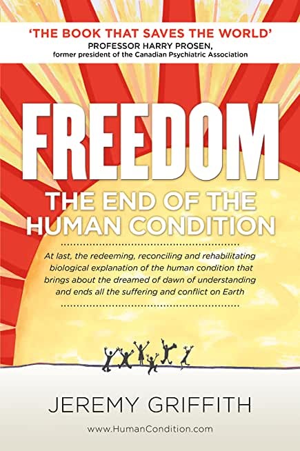 FREEDOM: The End Of The Human Condition (English Edition)