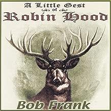 A Little Gest of Robin Hood