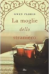 La moglie dello straniero (Italian Edition) Kindle Edition