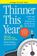 Thinner This Year: A Diet and Exercise Program for Living Strong, Fit, and Sexy by Christopher Crowley (14-Jan-2014) Paper...