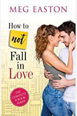 How to Not Fall in Love: A Sweet Romantic Comedy Complete Series Kindle Edition