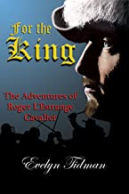 For The King: The Adventures of Roger L'Estrange - Cavalier (English Edition)