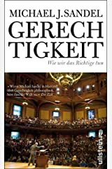 Gerechtigkeit: Wie wir das Richtige tun (German Edition) Kindle Edition