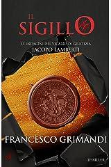 Il sigillo (Le indagini del vicario di giustizia Jacopo Lamberti Vol. 3) Formato Kindle