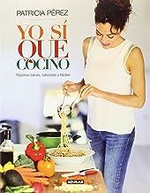 Yo sí que cocino de PATRICIA PÉREZ (12 mar 2015) Tapa blanda