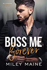 Boss Me Forever (Billionaire Bosses Book 2) (English Edition) Format Kindle