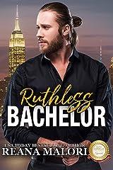 Ruthless Bachelor (Bachelor Tower Series) Kindle Edition