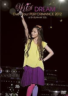 YU-A DREAM Live Tour PERFORMANCE 2012 at SHIBUYA-AX 10.5 [DVD]