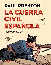 La Guerra Civil española (versión gráfica) (Spanish Edition)