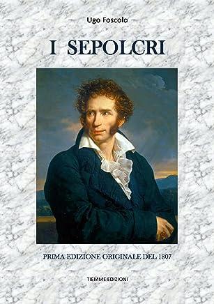 I Sepolcri: Prima edizione originale del 1807