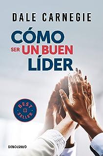 Cómo Ser Un Buen Líder / The Leader in You