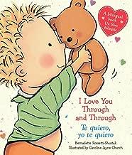 I Love You Through and Through / Te quiero, yo te quiero (Bilingual) (Caroline Jayne Church) (Spanish and English Edition)