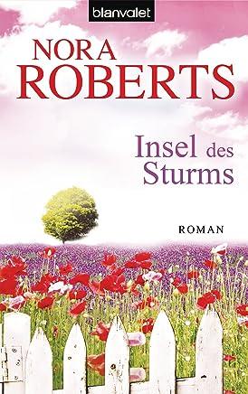Reading PDF ++Insel des Sturms: Roman (Die Sturm-Trilogie 1) Nora Roberts VVIP
