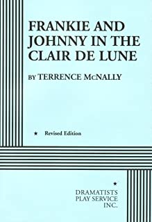 Frankie and Johnny in the Claire de Lune (Acting Edition for Theater Productions)