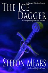 The Ice Dagger (Cavan Oltblood Book 2) Kindle Edition