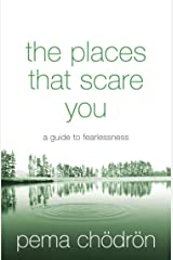 The Places That Scare You: A Guide to Fearlessness (English Edition) Format Kindle