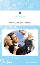 Taming The Lost Prince (The Lost Princes of Ambria Book 6)