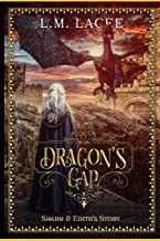 Dragon's Gap: Sharm and Edith's Story