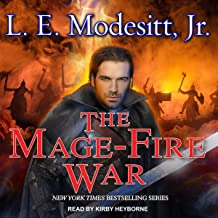 The Mage-Fire War: Saga of Recluce Series, Book 21