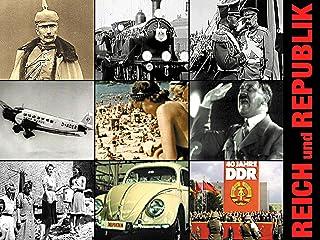 Reich und Republik – Deutsche Geschichte von 1871 bis zur