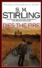 Dies the Fire (Emberverse Book 1)