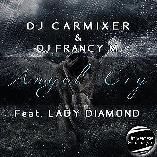 Angel Cry (feat. Lady Diamond)