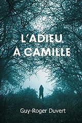 L'Adieu à Camille Format Kindle