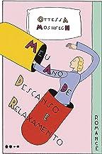 Meu ano de descanso e relaxamento (Portuguese Edition)