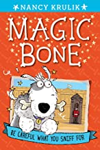 Be Careful What You Sniff for #1 (Magic Bone)