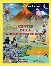 CONTES DE LA GRECE MYSTERIEUSE (French Edition)