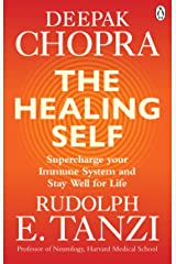 The Healing Self: Supercharge your immune system and stay well for life Kindle Edition