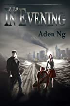 139: In Evening (139 Trilogy Book 1)