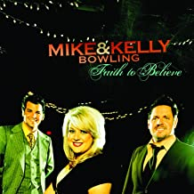Best mike and kelly bowling faith to believe Reviews