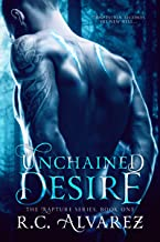 Unchained Desire (Rapture Book 1)