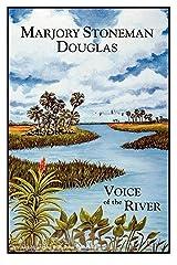Marjory Stoneman Douglas: Voice of the River Kindle Edition