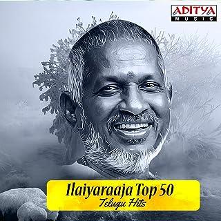 Ilaiyaraaja Top 50 Telugu Hits