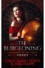 The Burgeoning (Heart of the Staff Book 4) Kindle Edition
