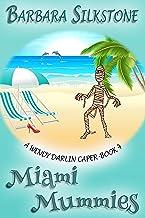 Miami Mummies: A Wendy Darlin Caper - Book 4 (A Wendy Darlin Comedy Mystery) (English Edition)